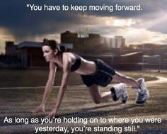 """""""You have to keep moving..."""" ~@DebraUlrich #quote"""