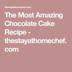The Most Amazing Chocolate Cake Recipe - thestayathomechef. Matilda Cake, Cream Cheese Buttercream Frosting, Delicious Desserts, Dessert Recipes, Yummy Food, Chicke Recipes, Dad Cake, Amazing Chocolate Cake Recipe, Pound Cake Recipes