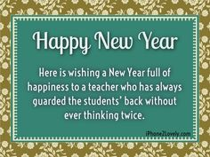 new year quotes sayings for teacher happy new year wishes