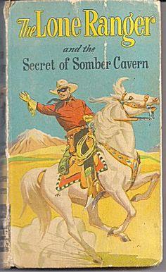 Better Little Book Lone Ranger Somber Cavern