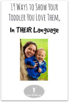 19 Ways to Show Your Toddler That You Love Them | Eyes On Heaven