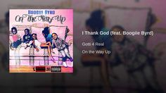 I Thank God (feat. Boogiie Byrd)
