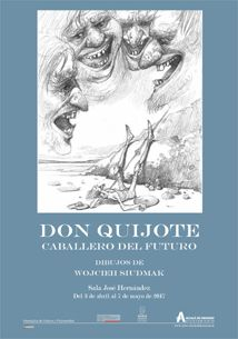 Wojciech Siudmak - Don Quijote. Caballero del futuro - CulturAlcalá
