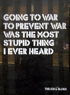 What is war good for?