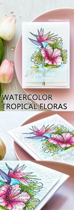 Simon Says Stamp | You Are Cherished Tropical Watercolor Card using Summer Flowers and Thoughtful Messages stamps