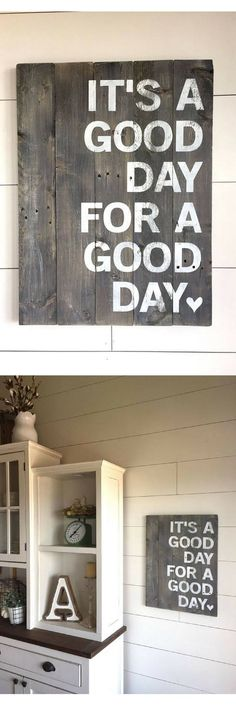 Its a Good Day for a Good Day - Pallet Sign - Home Decor - Farmhouse Decor - Farmhouse sign Rustic Sign - Wood Sign - Good Day Sign - Inspirational wall art - Primitive decor - Rustic Wood Sign #affiliatelink #ad