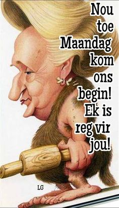 Good Morning Prayer, Morning Prayers, Lekker Dag, Goeie Nag, Goeie More, Afrikaans Quotes, Monday Quotes, Daily Thoughts, Night Quotes