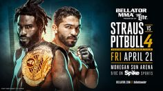 Daniel Straus - Patricio 'Pitbull' 4 Set For Bellator 178 on April 21