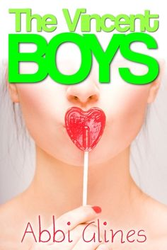 The Vincent Boys by Abbi Glines (3 Stars)