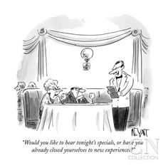 """""""Would you like to hear tonight's specials, or have you already closed you…"""" - New Yorker Cartoon Poster Print by Christopher Weyant at the Condé Nast Collection"""