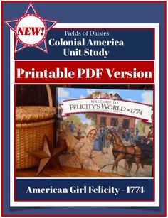 Colonial America Felicity Unit Study PDF Version World History Book, Ancient World History, Study History, History Education, Teaching History, Education Quotes, History Interactive Notebook, Social Studies Notebook, Teaching Social Studies