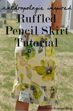 Elizabeth Avenue Blog: Ruffled Pencil Skirt Tutorial (Anthropologie Inspired)