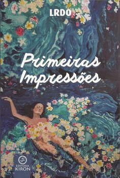 Resenha: Primeiras Impressões - Laís R. de Oliveira