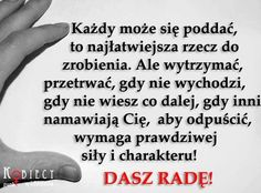 nigdy, ale to nigdy się nie poddawaj w walce o siebie! Aa Quotes, Life Quotes, Self Improvement, Wisdom, Messages, Thoughts, Humor, Motivation, Words