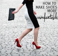 how to make shoes more comfortable