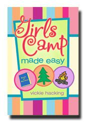Book Girls Camp Made Easy...great ideas for Young Women activities.