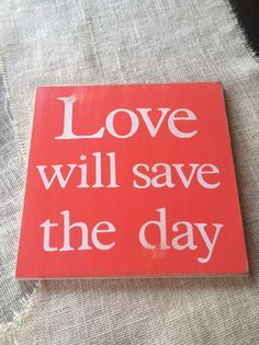 Love will save the day coral painted wooden sign by scrapartbynina, $20.00