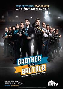 Brother vs. Brother (2013) Season 7 Episode 3 Watch Online Free Two Brothers, Episode 3, Graphic Design Inspiration, Hgtv, Movies Online, Tv Series, Las Vegas, Challenges, Movie Posters
