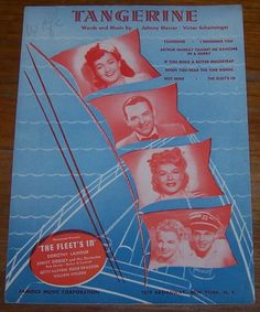 Tangerine  Paramount Presents The Fleet's in starring Dorothy Lamour, Jimmy Dorsey and His Orchestra, Betty Hutton, Eddie Bracken and William Holden