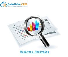 Measure Your Business Efficiency with SalesBabu CRM Analytics - SalesBabu Business Solutions Pvt. Sales Crm, Search Advertising, Focus On What Matters, Competitive Analysis, Chemical Industry, Global Economy, Customer Experience, Online Business, The Help