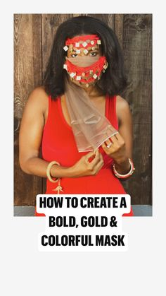 How to Create a Colorful & Metallic Mask that Celebrates Cultures from around the World Diy Mask, Diy Face Mask, Face Masks, Vintage Mermaid, Fabric Manipulation, Bold Fashion, Fashion Face Mask, Fascinators, Stay Safe