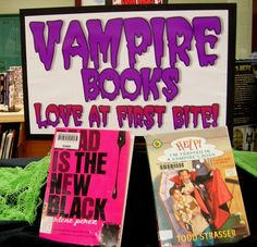 Vampire Books -- Love at First Bite! (digital / printable sign available at http://www.flickr.com/photos/vblibrary/sets/72157624970372559/with/5052421946/)