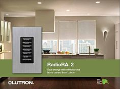 Control your lighting for your whole house with Lutron RadioRA.