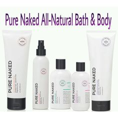 Pure Naked line features all natural ingredients. Fragrance free, Paraben free, and Glycerin free. Choose from body lotion, body spritz, bubble bath, body wash, and shave cream.