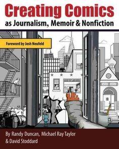 Creating Comics as Journalism, Memoir, and Nonfiction