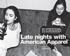 Late nights with american apparel - amerikanische Bekleidung American Apparel Ad, American Clothing, Look Back In Anger, Study Break, Ad Art, Tumblr Girls, Late Nights, Cool Kids, Campaign