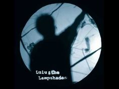 For when you want someone to buy you a drink at the bars  ▶ Lulu and the Lampshades - You're Gonna Miss Me (Cups) (Studio Version) - YouTube