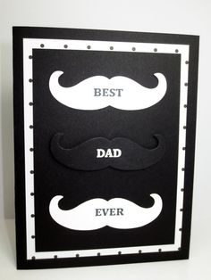 Stampin Up Fathers Day, Best Dad Ever, Mustache Framelit, Black and White by StampinINK