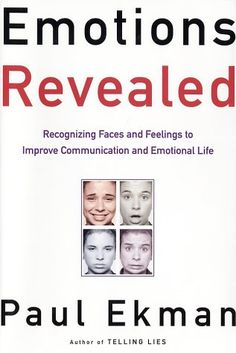 Emotions Revealed - Paul Ekman. a-ma-zing.