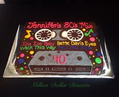 Happy 40th Birthday Cake /Cassette Tape Cake /80's by Million Dollar Desserts