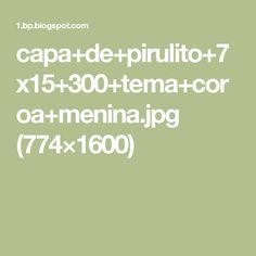 capa+de+pirulito+7x15+300+tema+coroa+menina.jpg (774×1600)