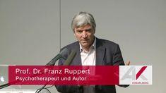 Franz Ruppert: Trauma, Angst und Liebe