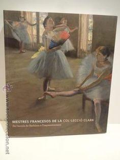 MESTRES FRANCESOS DE LA COL_LECCIÓ CLARK. ED / OBRA SOCIAL LA CAIXA - 2010. COMO NUEVO.