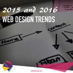 6 Web Design Trends You Must Know for 2015 & 2016 ‪#‎trends‬ ‪#‎webdesign‬ ‪#‎webdevelopment‬ ‪#‎awwwards‬ ‪#‎nascode‬