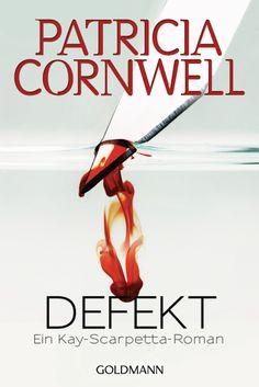 Kay Scarpetta auf der Jagd nach einem grausamen Psychopathen – Defekt von Patricia Cornwell