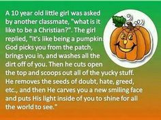 I saw this analogy of how being a Christian is like a pumpkin. Check out how this analogy explains being a christian in the form of being a pumpkin. Christian Stories, Christian Post, Christian Quotes, Christian Faith, Christian Crafts, Christian Humor, Christian School, Christian Motivation, Christian Pictures