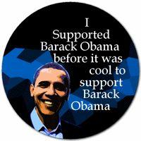 I Supported Barack Obama Before it was Cool to Support Barack Obama