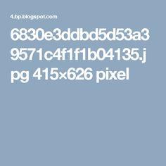 6830e3ddbd5d53a39571c4f1f1b04135.jpg 415×626 pixel