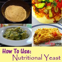 how to use nutrional yeast... so many great ideas @The Edgy Veg