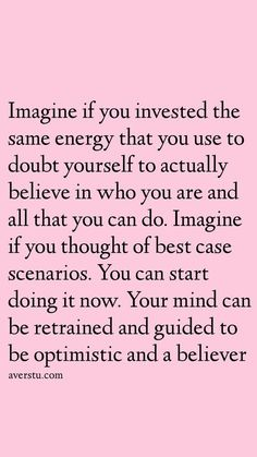 150 Top Self Love Quotes To Always Remember (Part - The Ultimate Inspirational Life Quotes - Imagine if you invested the same energy that you use to doubt yourself to actually believe in who y - Positive Affirmations Quotes, Affirmation Quotes, Positive Quotes, Positive Vibes, Motivacional Quotes, Words Quotes, Sayings, Doubt Quotes, 2015 Quotes