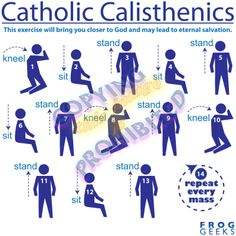 Catholic Calisthenics: the workout you get each Mass http://www.virtuousplanet.com/froggeeks/p00000000000001848830