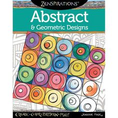 Zenspirations® Abstract & Geometric Designs Coloring Book