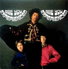 The Jimi Hendrix Experience / Are You Experienced / 1967