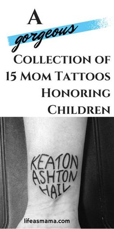 A Gorgeous Collection Of 15 Mom Tattoos Honoring Children - Tattoo, Tattoo ideas, Tattoo shops, Tattoo actor, Tattoo art Tattoos With Kids Names, Tattoos For Women Small, Kid Names, Small Tattoos, Kid Tattoos For Moms, Tatoo Ideas For Moms, Tattoos About Kids, Childrens Names Tattoo Ideas, Tattoos Children