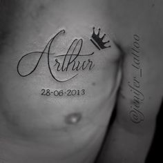 JeniferTattoo: Tattoo homenagem ao filho Arthur, tatuagem feita com muito amor! Feita por mim realizada aqui na ... Sons Name Tattoos, Husband Name Tattoos, Boyfriend Name Tattoos, Name Tattoos For Moms, Baby Name Tattoos, Best Couple Tattoos, Father Tattoos, Mommy Tattoos, Tattoos With Kids Names