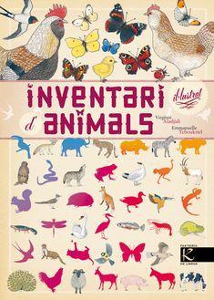 Inventari il·lustrat d'animals / Virginie Aladjidi, Emmanuelle Tchoukriel. Setembre 2015